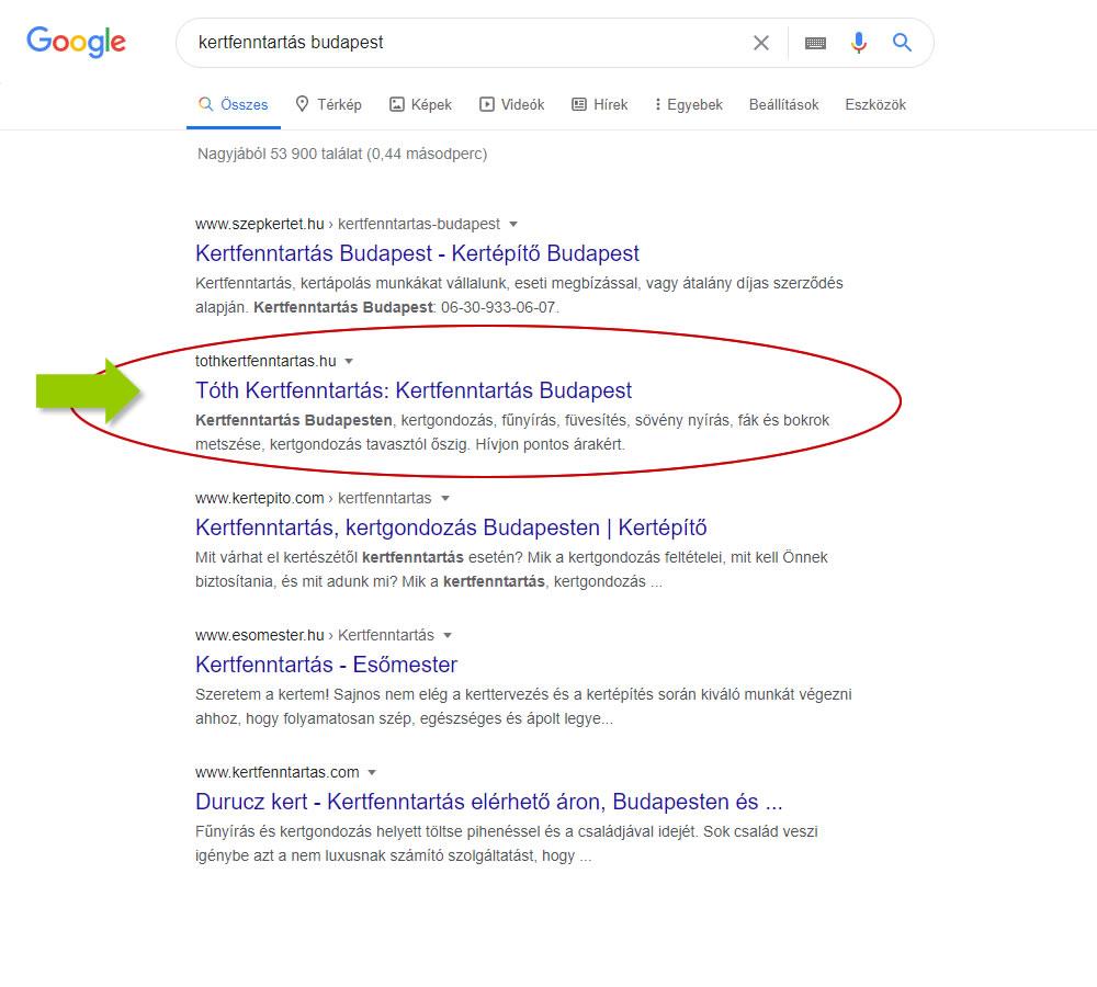keresőoptimalizálás kertfenntartás Budapest szóra a Google első oldalán a második találat a Tóth Kertfenntartsá honlapja